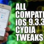 List of 100+ Cydia Tweaks compatible with iOS 9.2 to iOS 9.3.3 Jailbreak