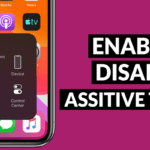 How to Enable or Disable AssistiveTouch on iPhone and iPad