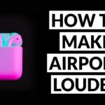 How to Make AirPods & AirPods Pro Louder